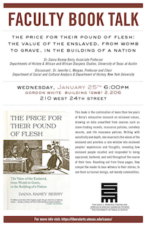 [Faculty Book Talk] The Price for Their Pound of Flesh: The Value of the Enslaved from Womb to Grave in the Building of a Nation
